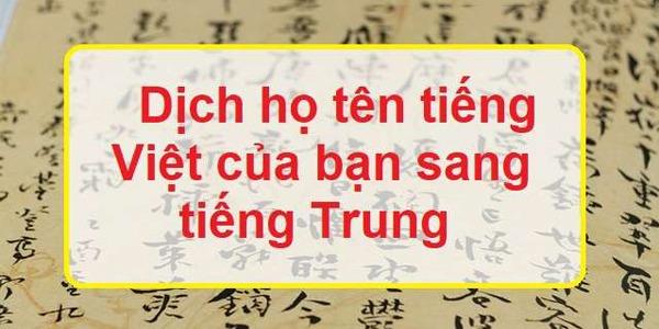 Dịch họ tên tiếng Trung